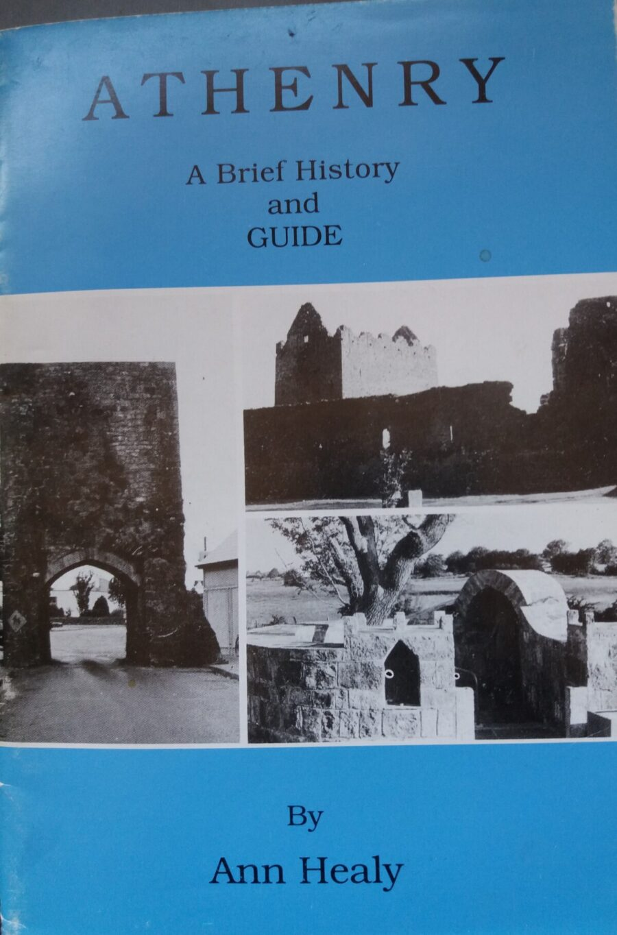 Athenry - A Brief History and Guide
